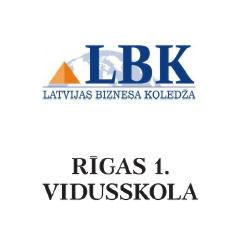 Latvijas Biznesa koledža/ Rīgas 1. vidusskola