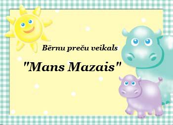 Bērnu preču veikals MANS MAZAIS